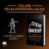 Kép 1/3 - extreme-ownership-teljes-felelossegvallalas-jocko-willink-leif-babin