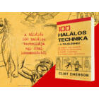 100-halalos-technika-a-tuleleshez-clint-emerson-21-szazad-kiado-seal-kommandos