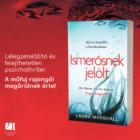 laura_marshall-ismerosnek-jelolt-pszichothriller-konyv-21-szazad-kiado-bestseller-2018