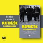 maffiozok-mackonadragban-dezso-andras-szervett-bunozes-konyv