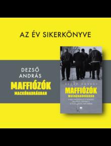 Maffiózók mackónadrágban - Dezső András