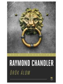 orok-alaom-raymond-chandler-krimi-konyv-21-szazad-kiado