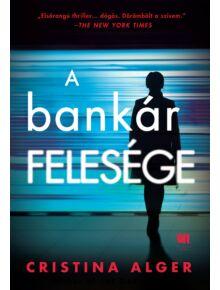 A bankár felesége - Cristina Alger