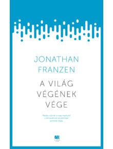 A világ végének vége - Jonathan Franzen