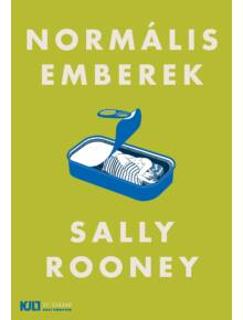 Normális emberek - KULT Könyv - Sally Rooney