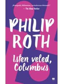 Isten veled, Columbus - Philip Roth