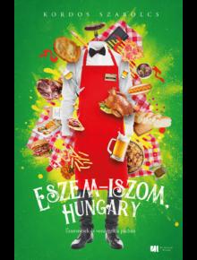 Eszem-iszom, Hungary - Éttermesek és vendégek a pácban - Kordos Szabolcs