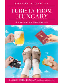 Turista from Hungary  - A magyar ha megindul...
