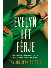 Evelyn hét férje - A hírnév ára
