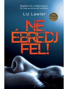 Ne ébredj fel! - Liz Lawler