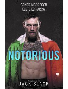 Notorious: Conor McGregor élete és harcai
