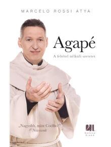 Agapé - A feltétel nélküli szeretet