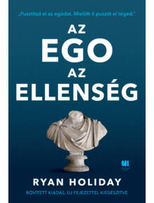 Az ego az ellenség  -  Ryan Holiday