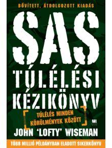 SAS Túlélési kézikönyv - Túlélés minden körülmények között