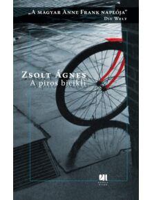 A piros bicikli - A magyar Anne Frank naplója