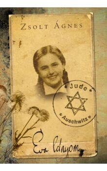 Éva lányom - A magyar Anne frank naplója