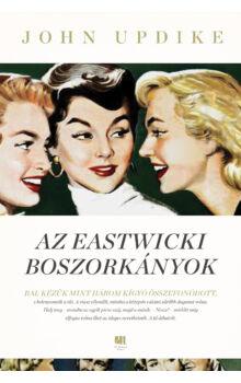 john-updike-az-eastwicki-boszorkanyok-21-szazad-kiado