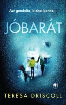 jobarat-teresa-driscoll-thriller-21-szazad-kiado