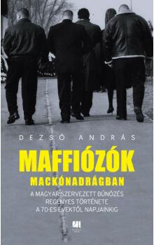 maffiozok-mackonadragban-dezso-andras