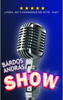 Bárdos András - Show
