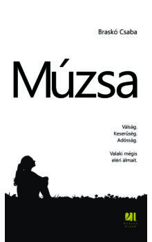 Braskó Csaba - Múzsa - 21. Század Kiadó