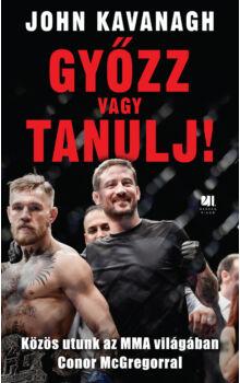 gyozz-vagy-tanulj-MMA-Conor_McGregor-John_Kavanagh