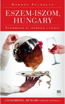 Kordos Szabolcs - Eszem-iszom, Hungary