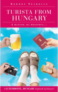 Kordos Szabolcs - Turista from Hungary  - A magyar ha megindul...