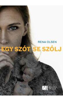 rena-olsen-egy-szot-se-szolj