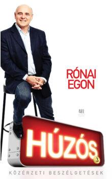 Rónai Egon - Húzós 3. - Közérzeti beszélgetések