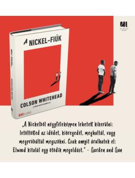 A Nickel-fiúk - KULT Könyvek - AZ ÉV KÖNYVE - 2019