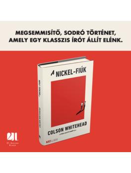 A Nickel-fiúk - KULT - Colson Whitehead, Pulitzer-díj 2020