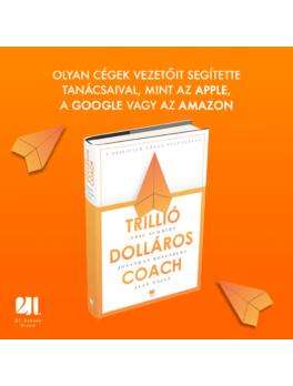 Trillió-dolláros coach - Bill Campbell vezetési taktikái a Szilícium-völgyből