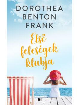 Első feleségek klubja - Dorothea Benton Frank