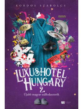Luxushotel, Hungary 2. -  Kordos Szabolcs