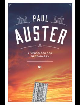 A végső dolgok országában - Paul Auster