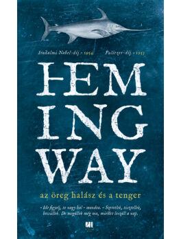 az-oreg-halasz-es-a-tenger-ernest-hemingway-konyv-21-szazad-kiado