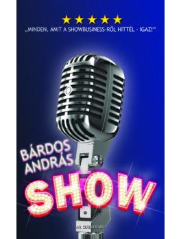 Show  -  Minden, amit a showbusiness-ről hittél - igaz!