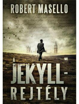A Jekyll-rejtély - Robert Masello