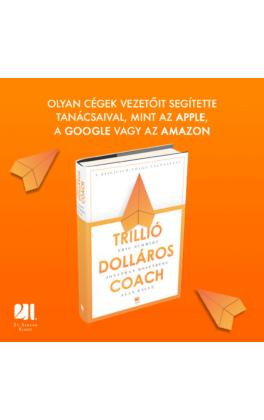 trillio-dollaros-coach-bill-campbell-vezetesi-taktikai-a-szilicium-volgybol-eric-schmidt-jonathan-rosenberg-alan-eagle-konyv-21-szazad-kiado