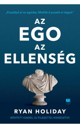 az-ego-az-ellenseg-ryan-holiday-21-szazad-kiado