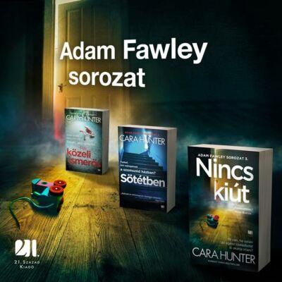 Nincs kiút  - Adam Fawley #3 - Cara Hunter