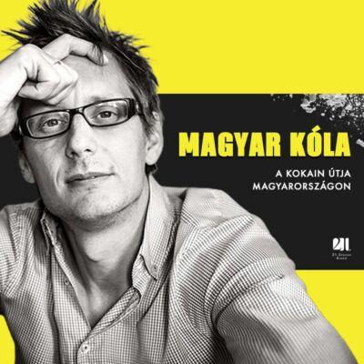 Magyar kóla - Dezső András