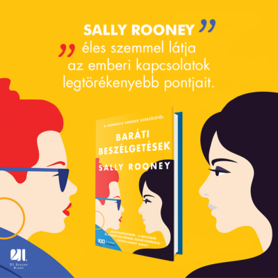 barati-beszelgetesek-sally-rooney-konyv-21-szazad-kiado