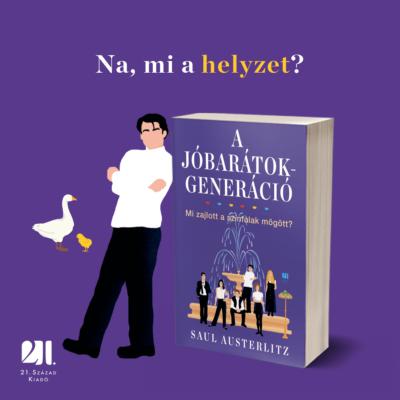 A Jóbarátok-generáció - Saul Austerlitz