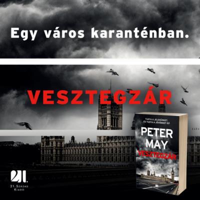 Vesztegzár - Peter May