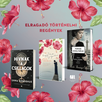 Elragadó történelmi regények - 3 cím