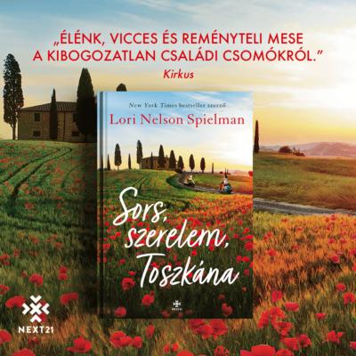 Sors, szerelem, Toszkána - Lori Nelson Spielman