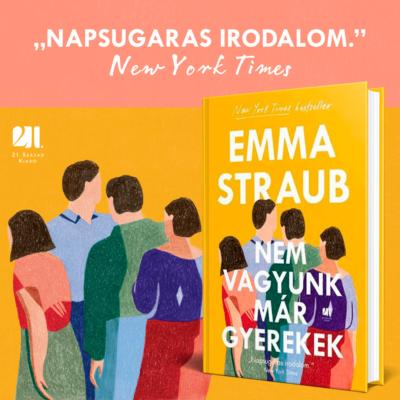 Nem vagyunk már gyerekek - Emma Straub