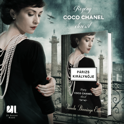 Párizs királynője - Regény Coco Chanel életéről